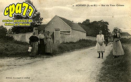 Achères La Forêt - Rue du Vieux Château