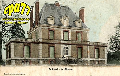 Andrezel - Le Château
