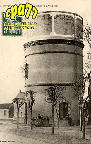 Aufferville - L'Inauguration des Eaux le 3 Avril 1910 - Le Réservoir