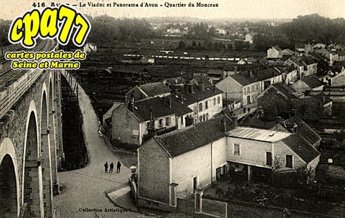 Avon - Le Viaduc et Panorama - Quartier du Monceau