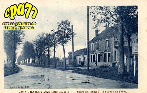 Bailly Carrois - Route Nationale et le Bureau de Tabac