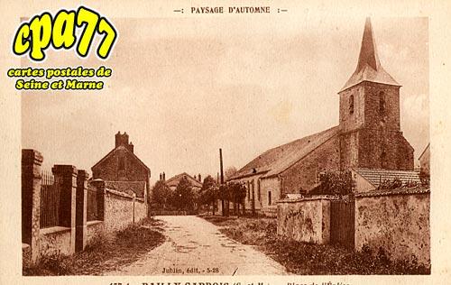 Bailly Carrois - Place de l'Eglise