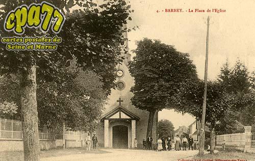 Barbey - La Place de l'Eglise