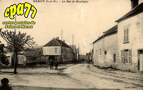Barcy - La Rue de Monthyon