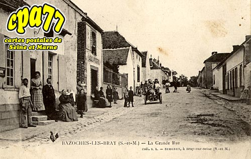 Bazoches Lès Bray - La Grande Rue