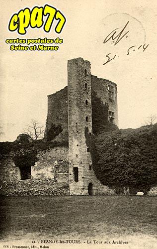 Blandy Les Tours - La Tour aux Archives