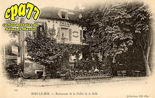Bois Le Roi - Restaurant de la Vallée de la Solle