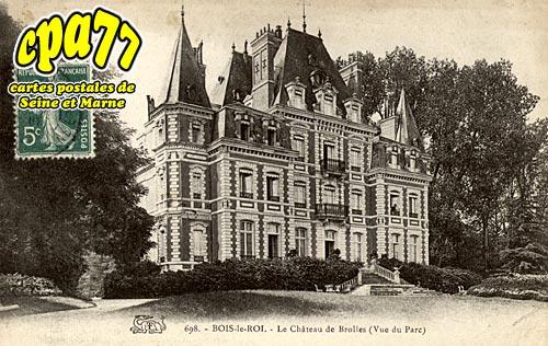 Bois Le Roi - Le Château de Brolles (vue du Parc)