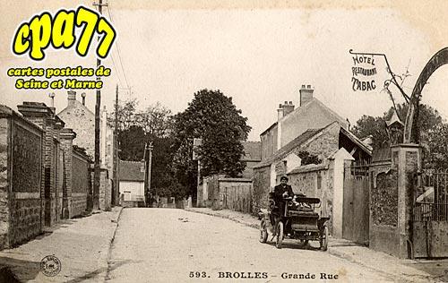Bois Le Roi - Brolles - Grande Rue