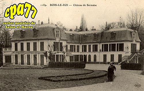 Bois Le Roi - Château de Sermaise