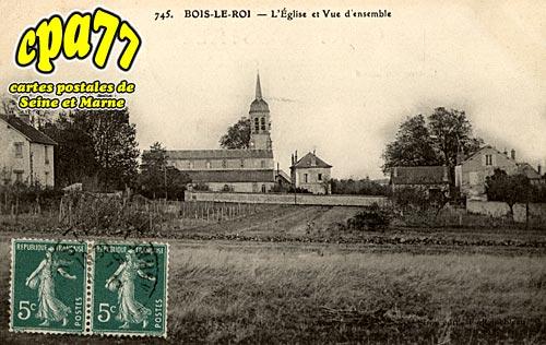 Bois Le Roi - L'Eglise et vue d'ensemble