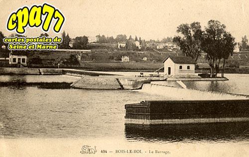 Bois Le Roi - Le Barrage