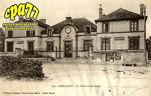 Bois Le Roi - La Mairie et les Ecoles