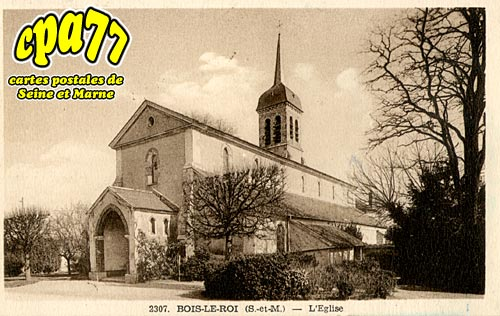 Bois Le Roi - L'Eglise