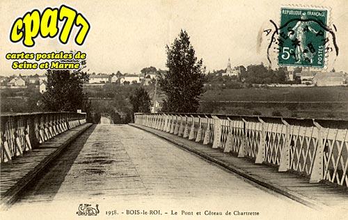 Bois Le Roi - Le Pont et Côteau de Chartrette