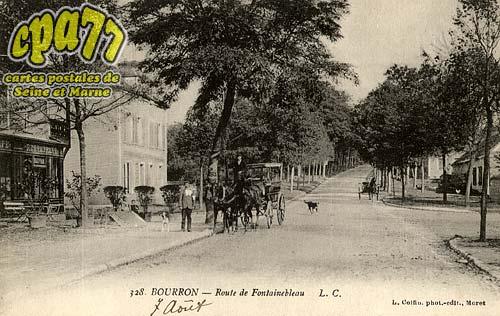 Bourron Marlotte - 328. - Bourrron - Route de Fontainebleau