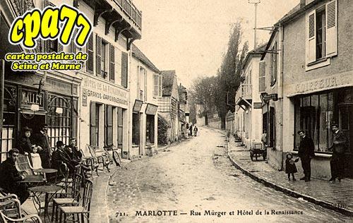 Bourron Marlotte - Rue Mürger et Hôtel de la Renaissance