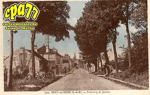 Bray Sur Seine - Faubourg de Jaulnes