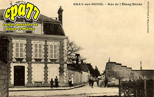 Bray Sur Seine - Rue de l'Etang Broda