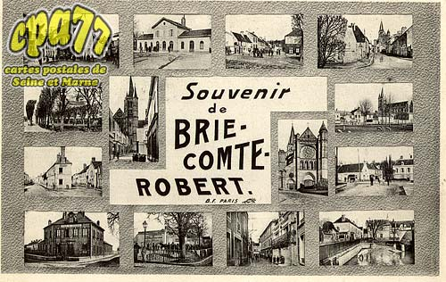 Brie Comte Robert - Souvenir de Brie-Comte-Robert