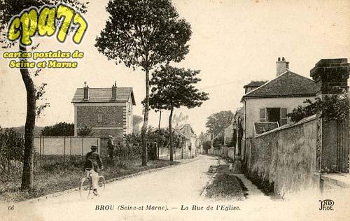 Brou Sur Chantereine - La Rue de l'Eglise