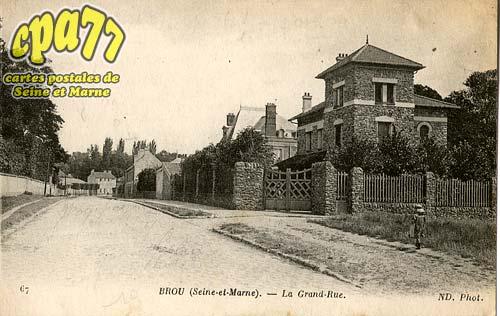 Brou Sur Chantereine - La Grande-Rue