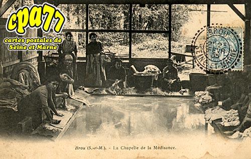 Brou Sur Chantereine - La Chapelle de la Médisance