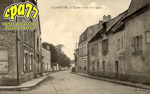 Carnetin - Eglise et Rue de Lagny