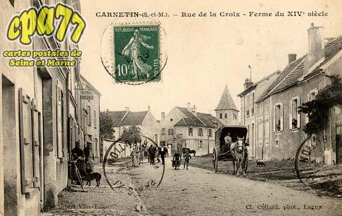 Carnetin - Rue de la Croix - Ferme du XIVe siècle