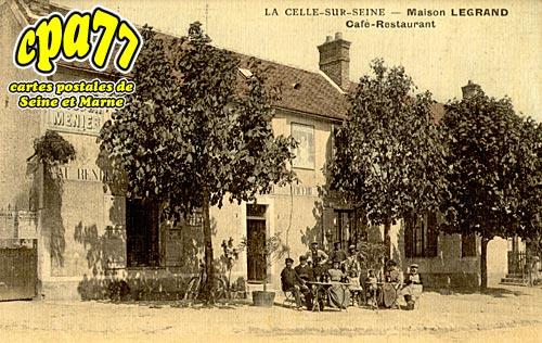 La Celle Sur Seine - Maison Legrand - Café- Restaurant