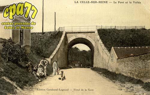 La Celle Sur Seine - Le Pont et la Vallée