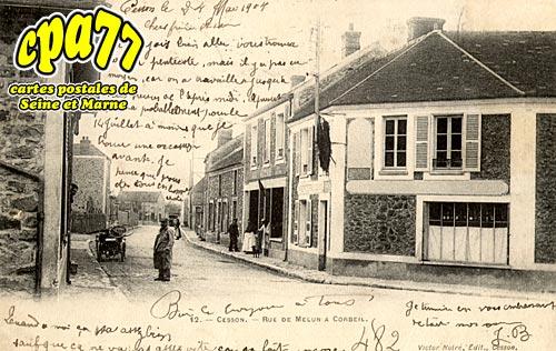Cesson - Rue de Melun à Corbeil