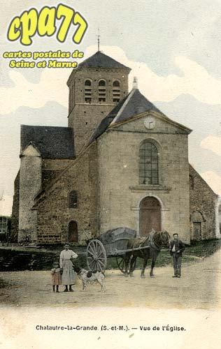 Chalautre La Grande - Vue de l'Eglise