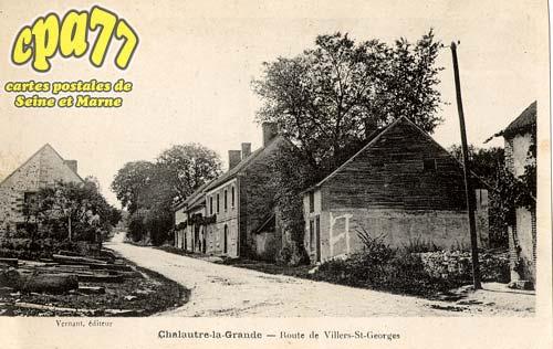 Chalautre La Grande - Route de Villiers St-Georges