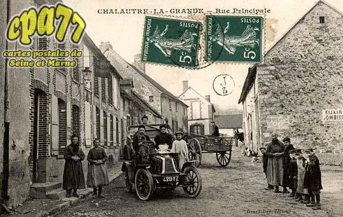 Chalautre La Grande - Rue Principale