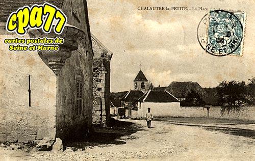 Chalautre La Petite - La Place