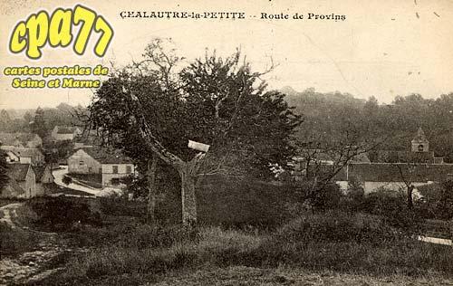 Chalautre La Petite - Route de Provins
