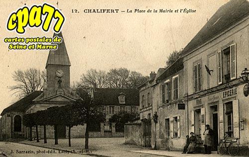 Chalifert - La Place de la Mairie et l'Eglise