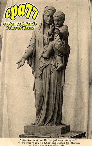 Chambry - Notre-Dame de la Marne qui sera inaugurée en septembre 1923 à Chambry-Barcy-les-Meaux.