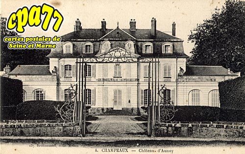 Champeaux - Château d'Aunoy