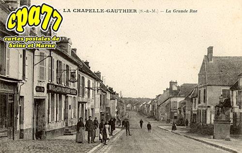 La Chapelle Gauthier - La Grande Rue