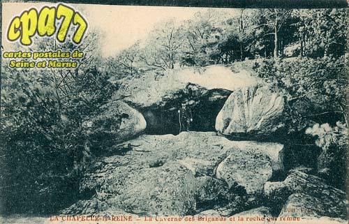 La Chapelle La Reine - La Caverne des Brigands et la roche qui remue