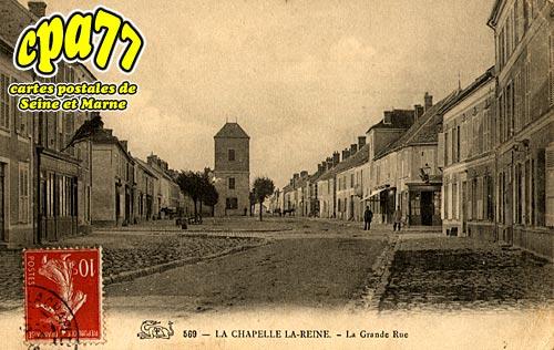 La Chapelle La Reine - La Grande Rue