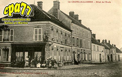 carte postale ancienne de la chapelle la reine 77 h tel de l 39 etoile. Black Bedroom Furniture Sets. Home Design Ideas