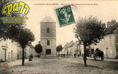 La Chapelle La Reine - Place de la République et Service des Eaux