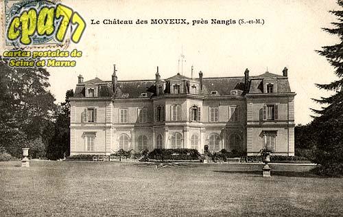 La Chapelle Rablais - Le Château de Moyeux, près Nangis(S.-et-M.)
