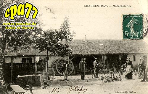 Charmentray - Maréchalerie