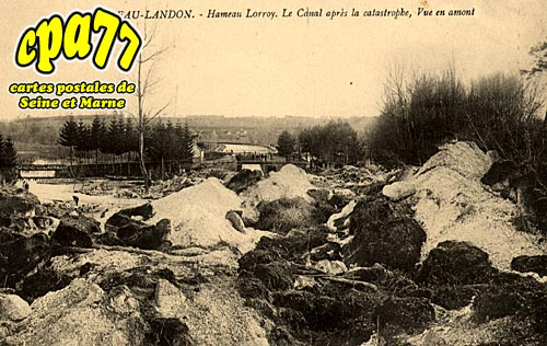 Château Landon - LORROY - Le Canal après la catastrophe, Vue en amont