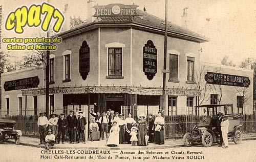 Chelles - Chelles-Les-Coudreaux - Avenue des Sciences et Claude-Bernard - Hôtel Café-Restaurant de l'Ecu de France, tenu par Madame Veuve Rouch