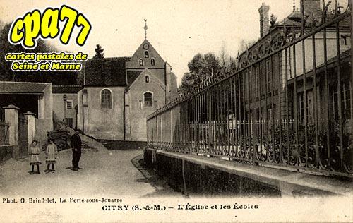 Citry - L'Eglise et les Ecoles